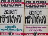 Zapezile de pe Kilimanjaro. Nimeni nu moare niciodata (2 volume) – Ernest Hemingway
