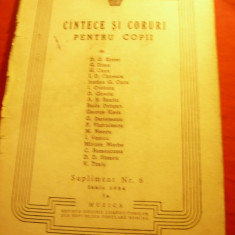Culegere de Cantece pt.Copii si Coruri -Ed.1954 -Partituri , 39 pag. Ed.Uniunii