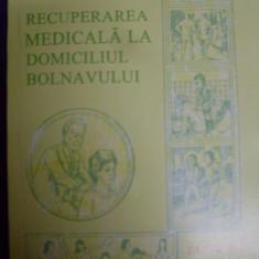 Recuperarea Medicala La Domiciliul Bolnavului - Tudor Sbenghe ,549211