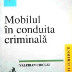 Mobilul in conduita criminalistica - Studiu de criminologie juridica