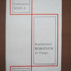 SENTIMENTUL ROMANESC AL FIINTEI - CONSTANTIN NOICA