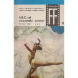 A.B.C. - ul cineastului amator, partea a doua, vol. III