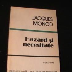 HAZARD SI NECESITATE-JAQUES MONOD-TRAD. SERGIU SARARU-