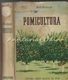 Pomicultura - I. V. Belohonov - Tiraj: 4100 Exemplare