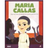 Micii eroi. Maria Callas