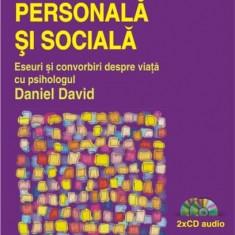 Dezvoltare personala si sociala. Eseuri si convorbiri despre viata | Daniel David