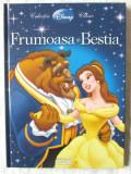 """""""FRUMOASA SI BESTIA"""", Colectia Disney Clasic, 2009. Carte noua, Univers"""