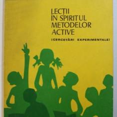 LECTII IN SPIRITUL METODELOR ACTIVE ( CERCETARI EXPERIMENTALE ) de PELAGHIA POPESCU si IOAN C . ROMAN , 1980