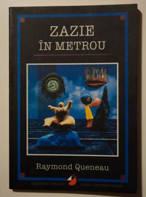 Raymond Queneau - Zazie în metrou foto