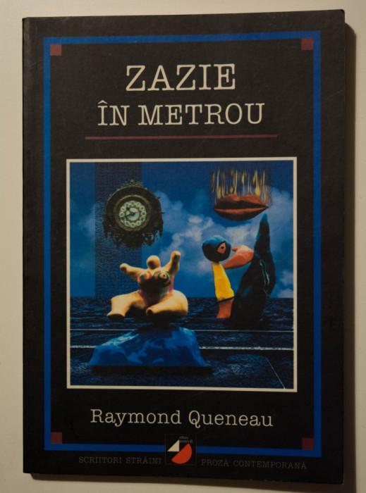 Raymond Queneau - Zazie în metrou