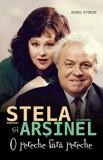 Stela Popescu si Alexandru Arsinel - O pereche fara pereche/Aurel Storin, Allfa