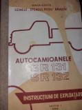 AUTOCAMIOANELE SR 131 SR 132 instructiuni de exploatare - 1963