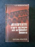 V. P. BOROVICKA - ATENTATE CARE URMAU SA SCHIMBE LUMEA