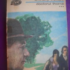 HOPCT  DOCTORUL THORNE / ANTHONY TROLLOPE -VOLUMUL III 1974 - 235  PAGINI