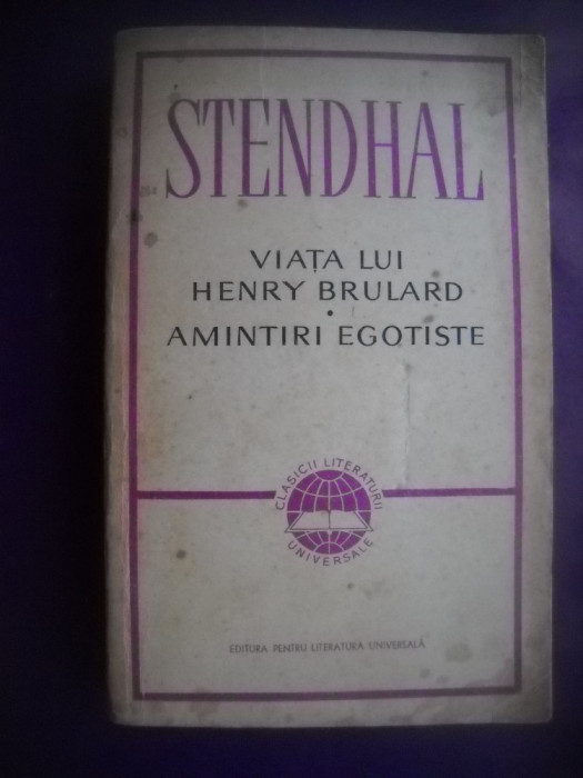 HOPCT  VIATA LUI HENRY BRULARD-AMINTIRI EGOTISTE/STENDHAL- 1965 - 596  PAGINI