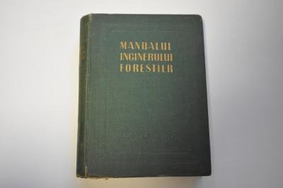 Manualul inginerului forestier vol 83 (1956) foto
