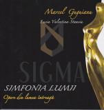 SIMFONIA LUMII - Marcel Guguianu- Opere din lumea intreaga + dedicatie!!!! - Lucia Valentina Stanciu, Rao