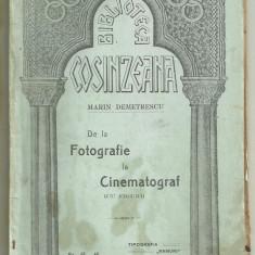 M.Demetrescu / DE LA FOTOGRAFIE LA CINEMATOGRAF - ed.1914 (Bibl.Cosanzeana)