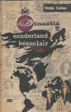 Dinastia Sunderland Beauclair - Vintila Corbul  ( volumul 3 )
