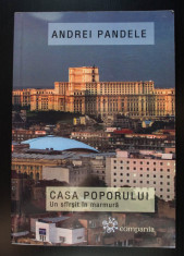 Andrei Pandele - Casa Poporului. Un sfârșit în marmură foto