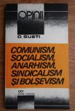 Dimitrie Gusti - Comunism, socialism, anarhism, sindicalism si bolsevism