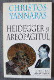 Christos Yannaras - Heidegger și Areopagitul
