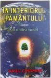 IN INTERIORUL PAMANTULUI - AL DOILEA TUNEL de RADU CINAMAR, 2017