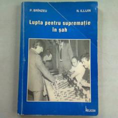 LUPTA PENTRU SUPREMATIE IN SAH - P. BRINZEU