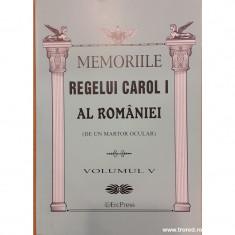 Memoriile Regelui Carol I al Romaniei (de un martor ocular) volumul V