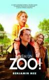 Avem un Zoo!/Benjamin Mee