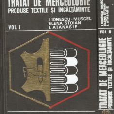 Tratat de Merceologie, Produse Textile si Incaltaminte - 2 vol.