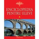 ENCICLOPEDIA PENTRU ELEVI - LITERA A (ENCICLOPEDIA BRITANNICA)