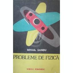 Probleme de fizica (Ed. Scrisul Romanesc)