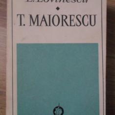 T. MAIORESCU - E. LOVINESCU