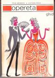 OPERETA - TITUS MOISESCU SI MILTIADE PAUN, Alta editura, 1969