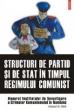 Cumpara ieftin Structuri de partid si de stat in timpul regimului comunist, vol. 3