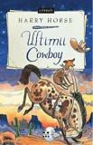 Ultimii cowboy/Harry Horse