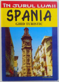 IN JURUL LUMII : SPANIA - GHID TURISTIC de ANCA FOTEA , 2006