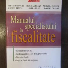 MANUALUL SPECIALISTULUI IN FISCALITATE-E.IORDACHE,M.JULEAN,M.CAPOTA