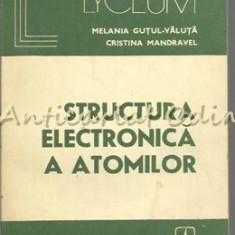 Structura Electronica A Atomilor. Baza Pentru Intelegerea Fenomenelor Chimice