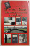 AM FOST MEDIC LA AUSCHWIT DE NYSZLI MIKLOS , 1998