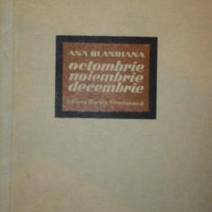 OCTOMBRIE , NOIEMBRIE , DECEMBRIE de ANA BLANDIANA , 1972