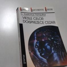 SUETONIUS, VIETILE CELOR DOISPREZECE CEZARI