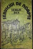 Sergiu Dan - Serviciul de noapte