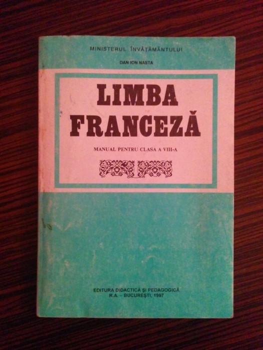 Manual de Limba Franceza, clasa a VIII-a - Dan Ion Nasta