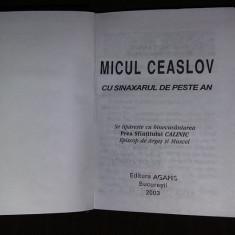 MICUL CEASLOV  cu SINAXARUL DE PESTE AN-Prea Sf.CALNIC,Ep.Arges/Muscel,T GRATUIT