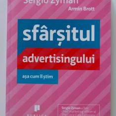 Sergio Zyman; Armin Brott - Sfârșitul advertisingului - așa cum îl știm