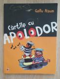 Cărțile cu Apolodor - Gellu Naum (ilustrații Silvia Mitrea, Gellu Naum)