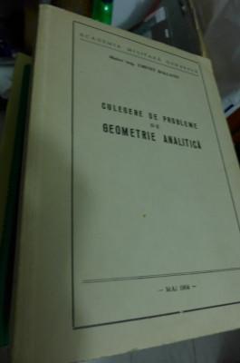 Culegere de probleme de geometrie analitica - Academia militara generala 1964 foto