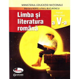 Limba si literatura romana, manual clasa a V-a - Mariana Norel, Petru Bucurenciu